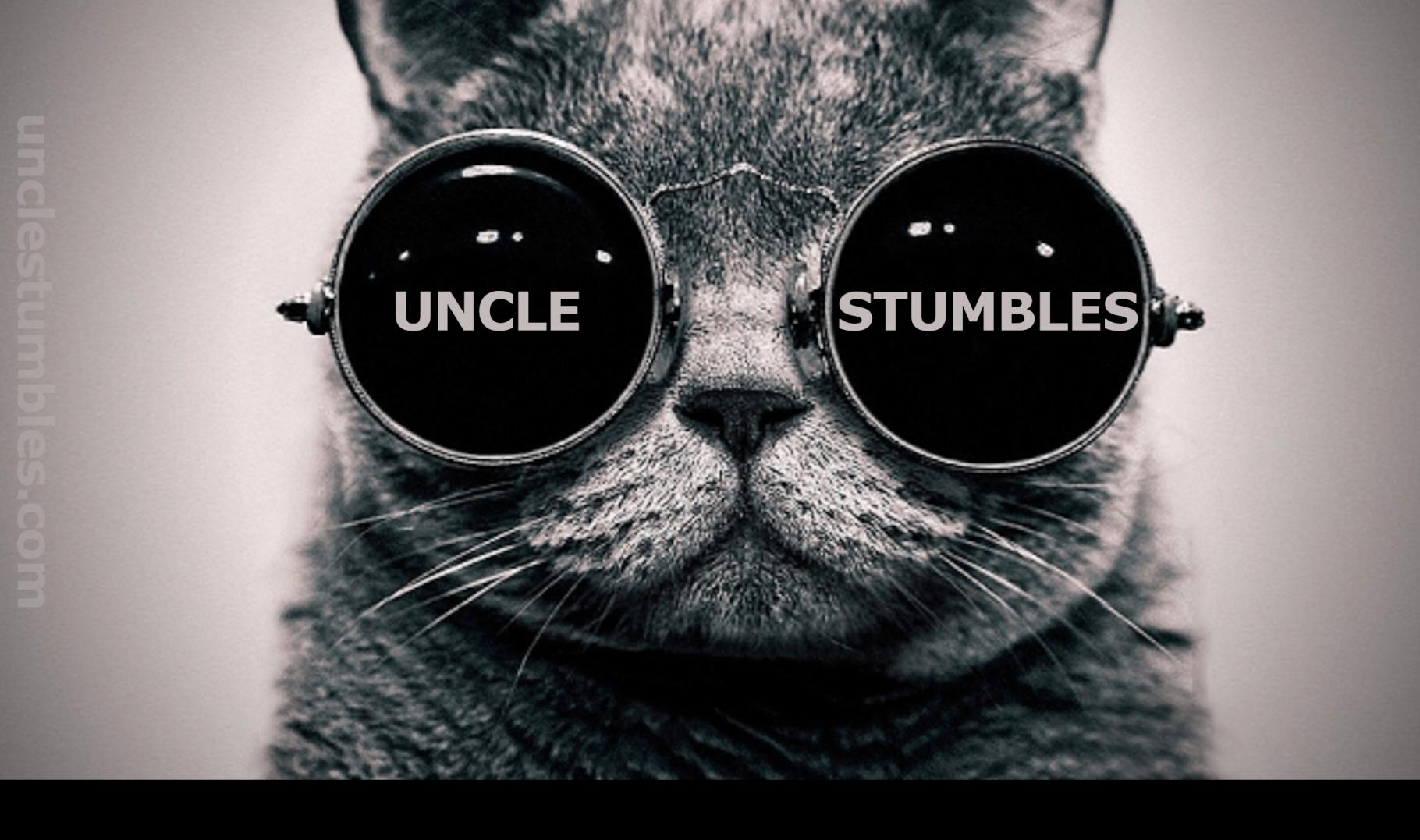 uncle stumbles
